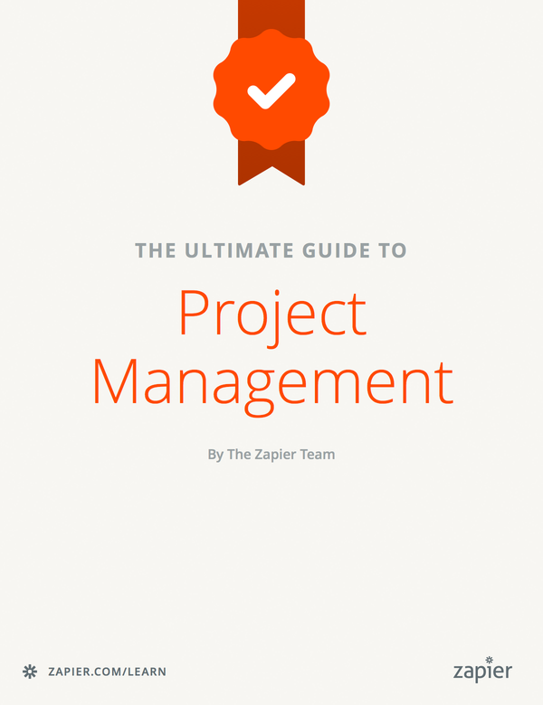 Project management 101 the complete guide to agile kanban scrum project management 101 the complete guide to agile kanban scrum and beyond the ultimate guide to project management zapier fandeluxe Choice Image