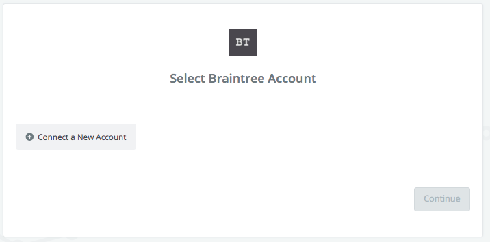 Click to connect to Braintree