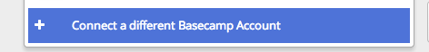 Connect Basecamp Step 1