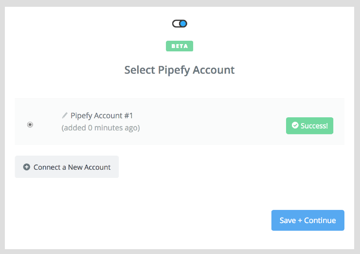 Pipefy connection successful