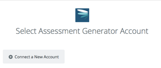Click to connect Assessment Generator