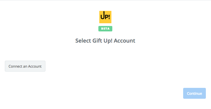 Click to connect Gift Up!