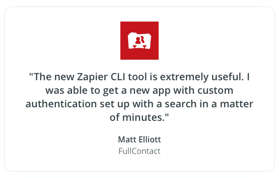 The new Zapier CLI tool is extremely useful. I was able to get a new app with custom authentication set up with a search in a matter of minutes.