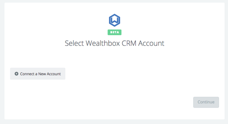 Click to connect Wealthbox CRM