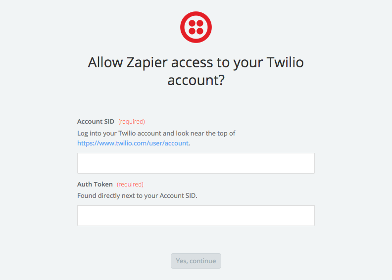 We ask for your Account SID and Auth Token from your Twilio account