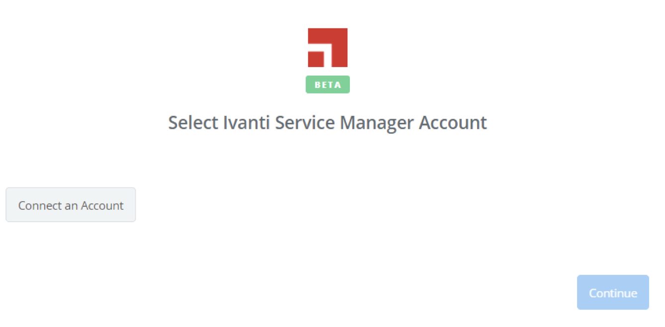 Click to connect Ivanti Service Manager