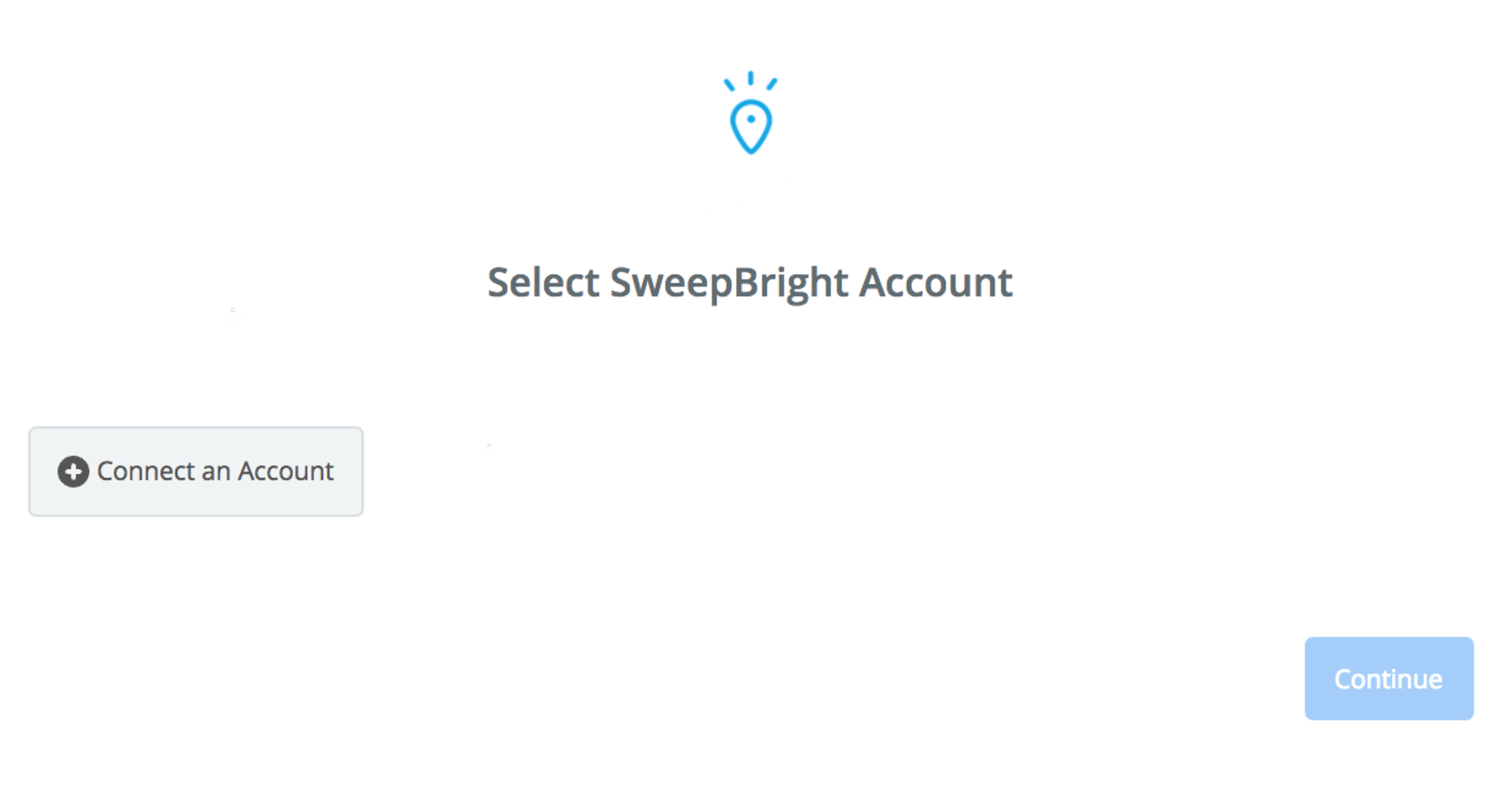 Click to connect SweepBright