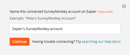 Name the SurveyMonkey account inside Zapier