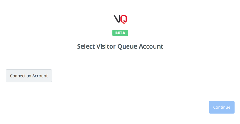 Click to connect Visitor Queue