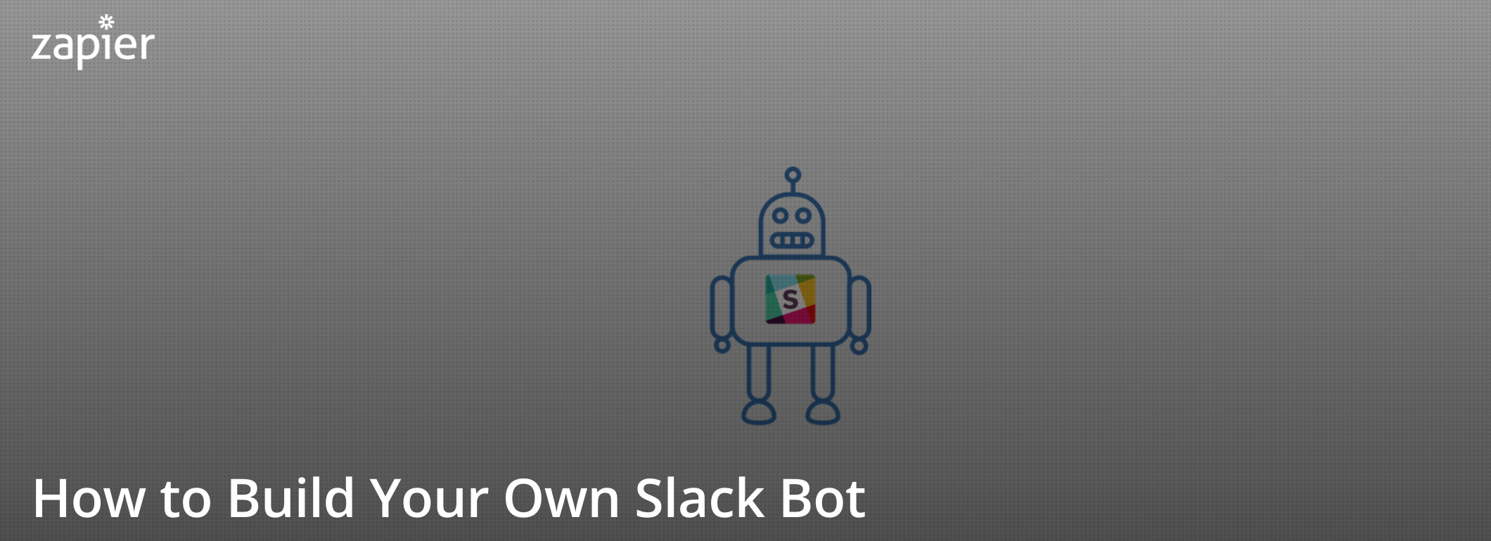 Build a Slack Bot