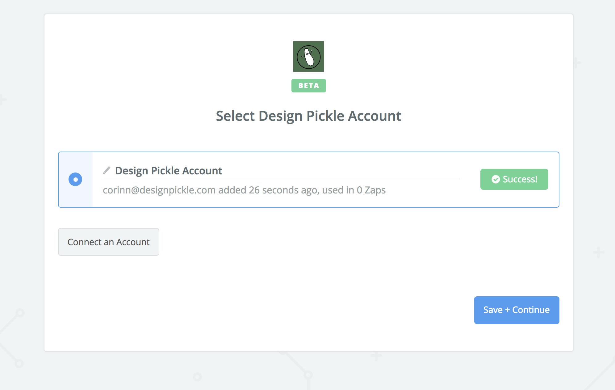 Design Pickle connection successful