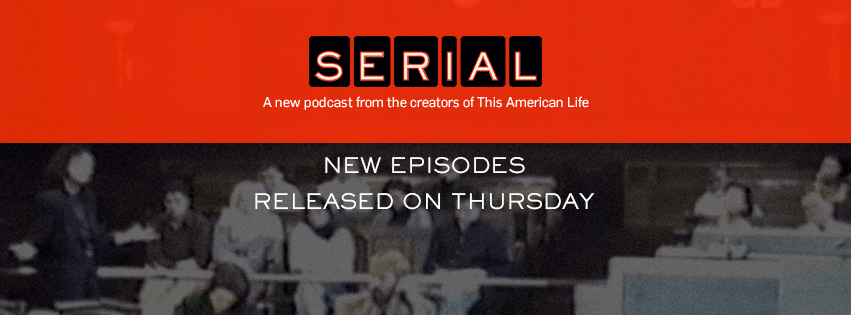 Serial Podcast Banner