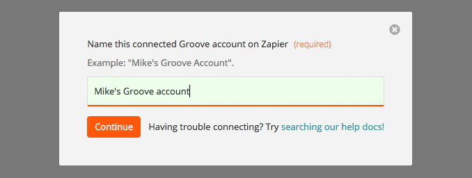 """Connecting Groove Account"" modal during Zap creation"