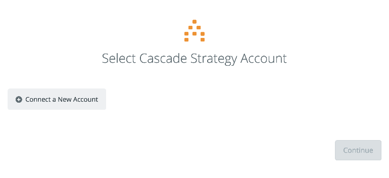 Click to connect Cascade Strategy