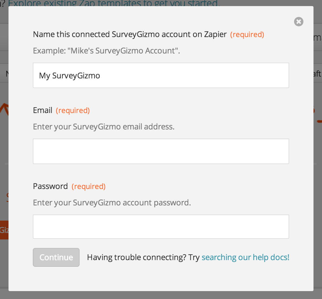 Name your connected SurveyGizmo account and enter an email and password
