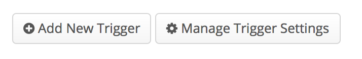 Manage Trigger Settings