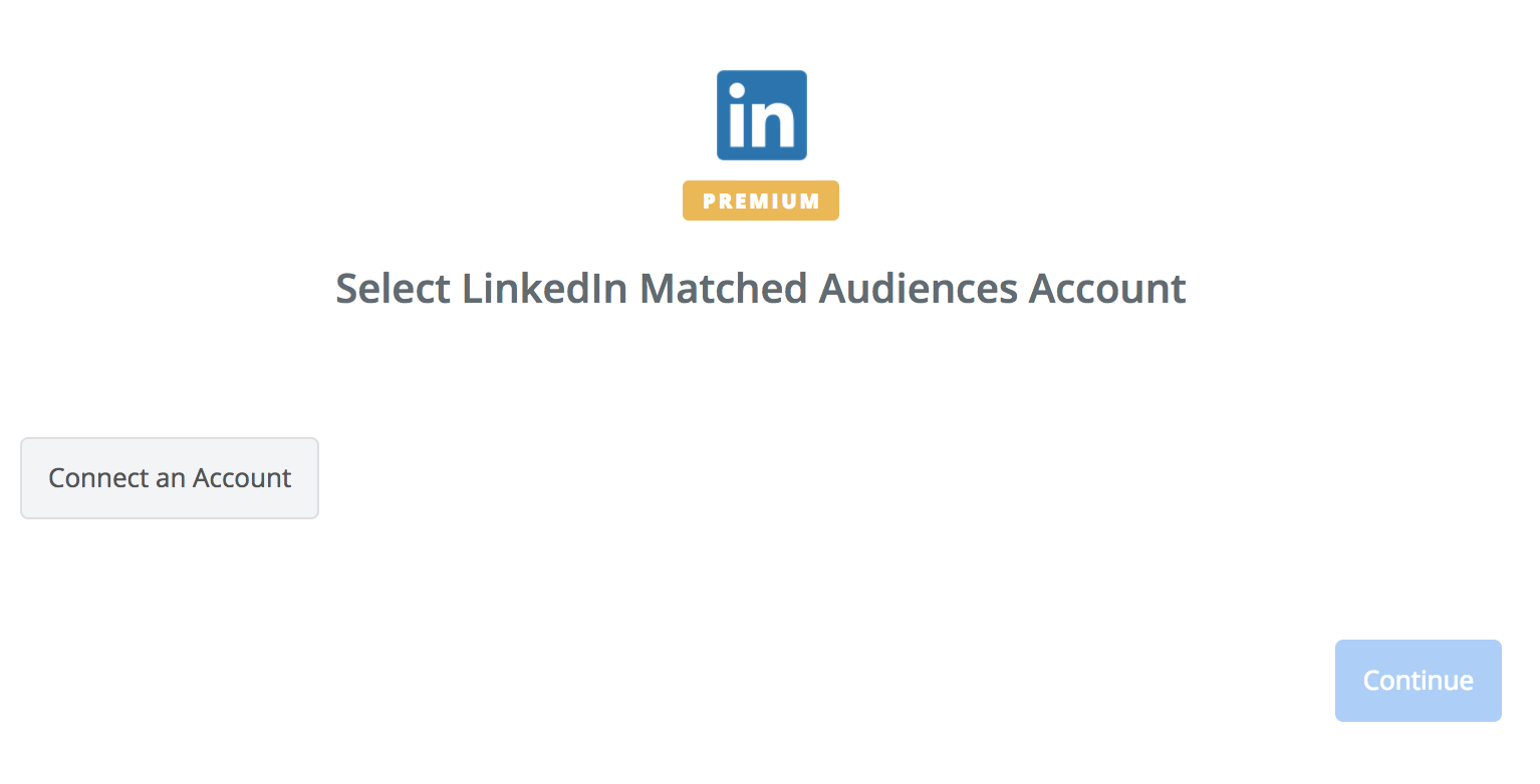 Click to connect LinkedIn Matched Audiences